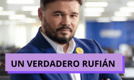 Gabriel Rufián: Un verdadero Rufián