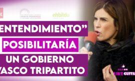 Acuerdo PSOE-Podemos-Bildu posibilitaría gobierno Vasco tripartito