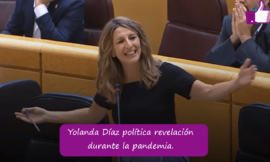 Yolanda Díaz política revelación tras sus magistrales discursos.