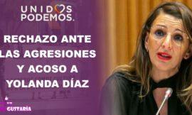Unidas Podemos repudia las agresiones y acoso contra la ministra Yolanda Díaz