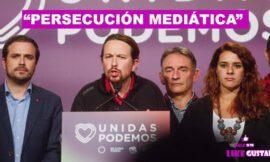 Los medios de la derecha y el Ibex fuerzan a Podemos contra la justicia