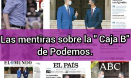 Las mentiras sobre la «Caja B» de Podemos.