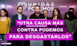 Juez utiliza investigación prohibida en España para perjudicar imagen de Unidas Podemos