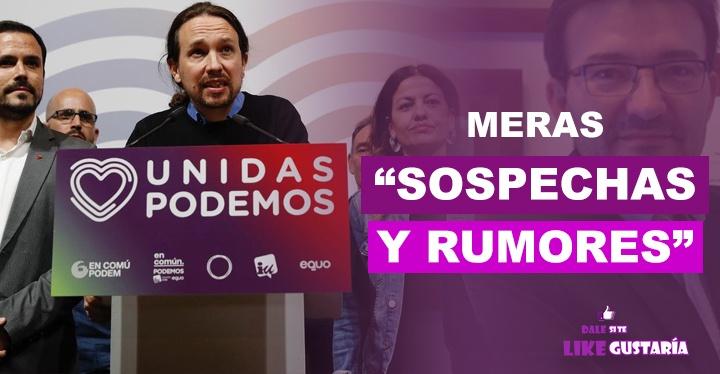 """En """"rumorología"""" se basan las acusaciones del exabogado de Podemos"""