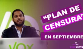 VOX agita las cloacas del franquismo, para que en septiembre su plan de censura a toda costa funcione