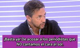 Javier Ruiz: «Basta ya de intimidar, acosar y presionar a los periodistas que no cantamos el cara el sol».