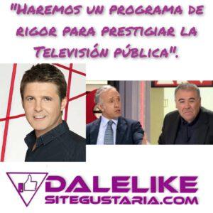 Jesús Cintora tiene «Las Cosas Claras» para desbancar a Ferreras y no incorporará a Eduardo Inda en la RTVE.