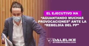 Pablo Iglesias: El Ejecutivo ha tenido mucha paciencia ante la rebeldía del PP contra la Continuación