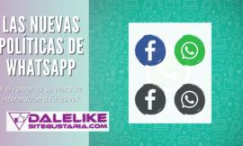 Las nuevas políticas de WhastApp y el rumor de su venta de información a Facebook