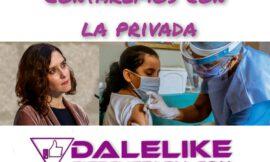 El gobierno de Ayuso pretende «hacer negocio» a costa de la vacunación.
