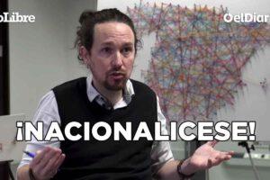 Pablo Iglesias nacionalizar empresas farmacéuticas, para garantizar la salud de la gente.