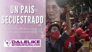 Un país secuestrado: bloquean medios de comunicación en Birmania tras golpe de Estado