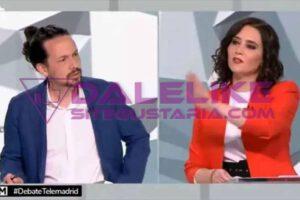 No supo que contestarle   Así humilló Iglesias a Ayuso durante el debate celebrado en Telemadrid